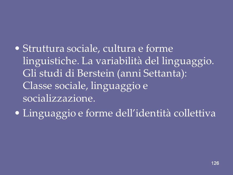 Struttura sociale, cultura e forme linguistiche