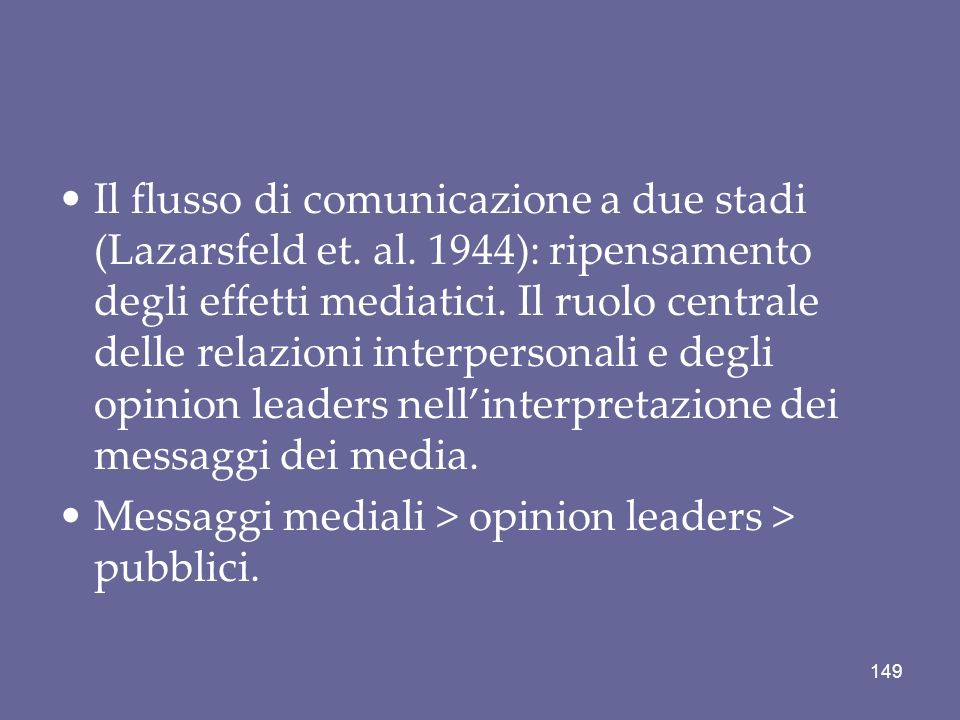 Il flusso di comunicazione a due stadi (Lazarsfeld et. al