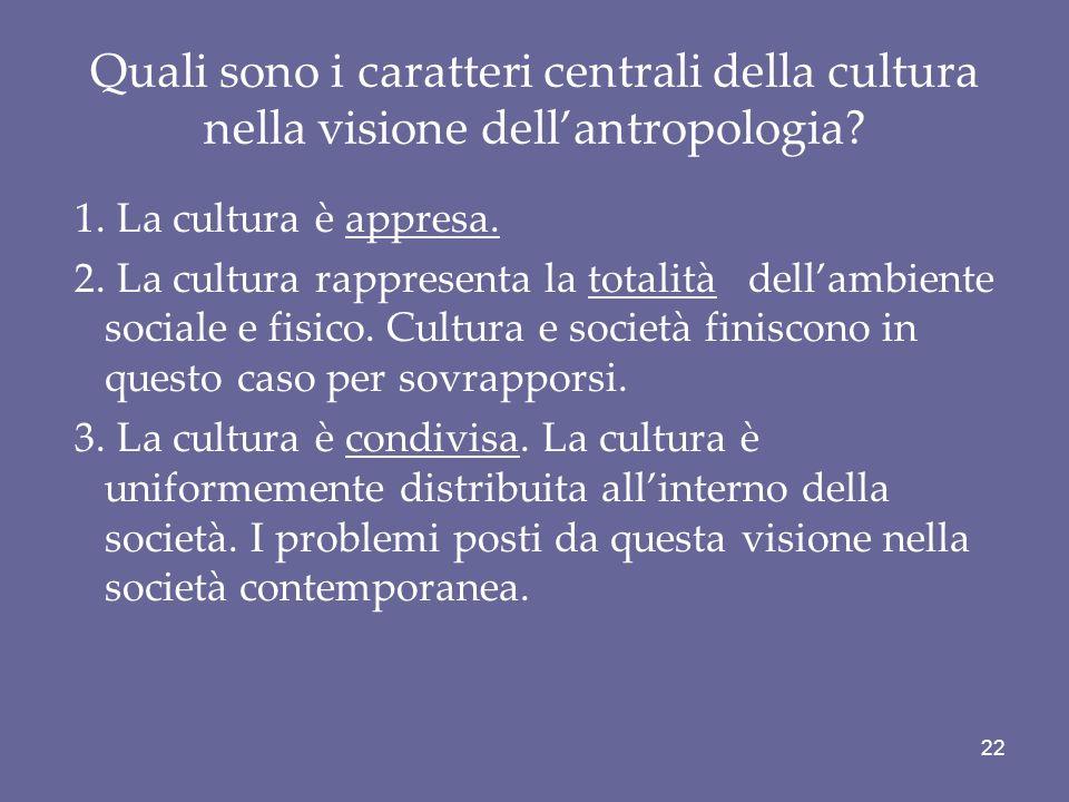 Quali sono i caratteri centrali della cultura nella visione dell'antropologia