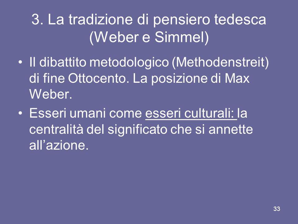 3. La tradizione di pensiero tedesca (Weber e Simmel)