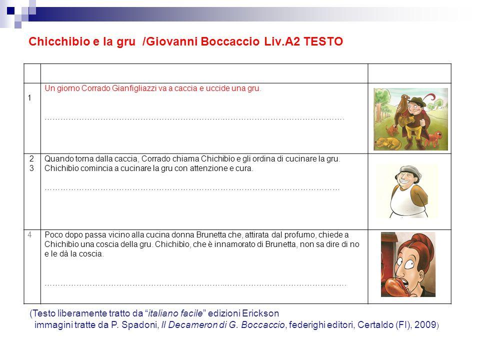 Chicchibio e la gru /Giovanni Boccaccio Liv.A2 TESTO