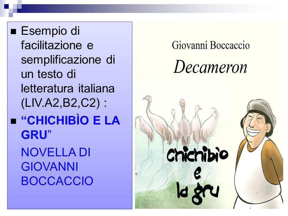 Esempio di facilitazione e semplificazione di un testo di letteratura italiana (LIV.A2,B2,C2) :