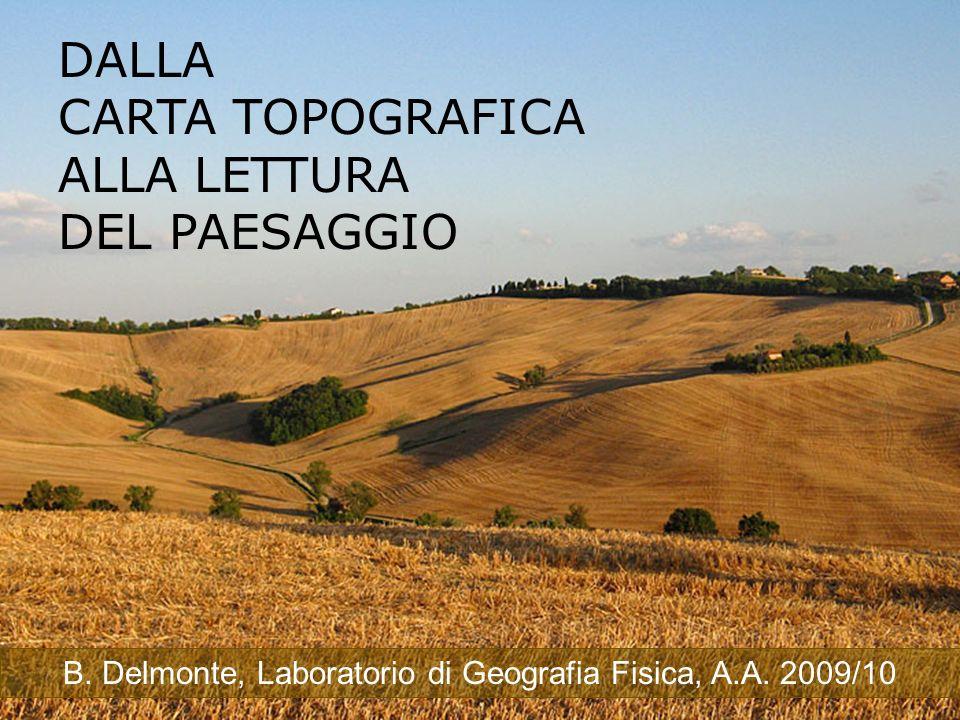 B. Delmonte, Laboratorio di Geografia Fisica, A.A. 2009/10