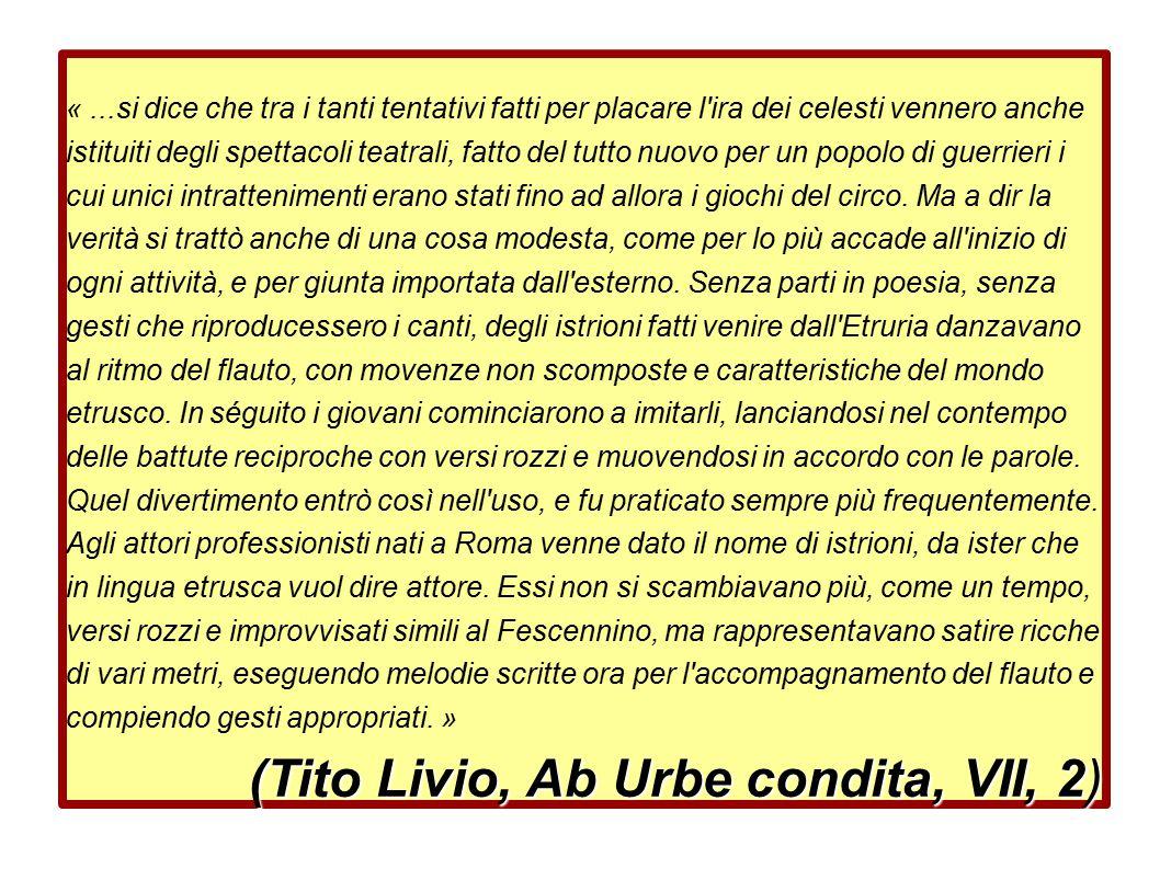 (Tito Livio, Ab Urbe condita, VII, 2)