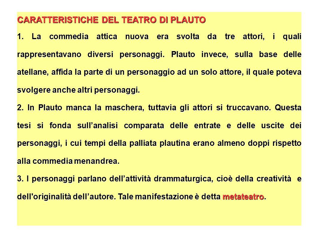 CARATTERISTICHE DEL TEATRO DI PLAUTO