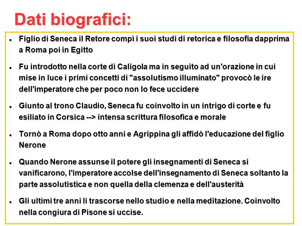 Dati biografici: Figlio di Seneca il Retore compì i suoi studi di retorica e filosofia dapprima a Roma poi in Egitto.