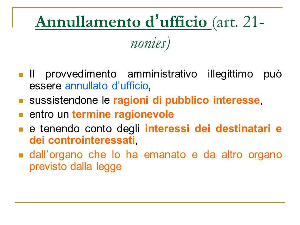 Annullamento d'ufficio (art. 21-nonies)