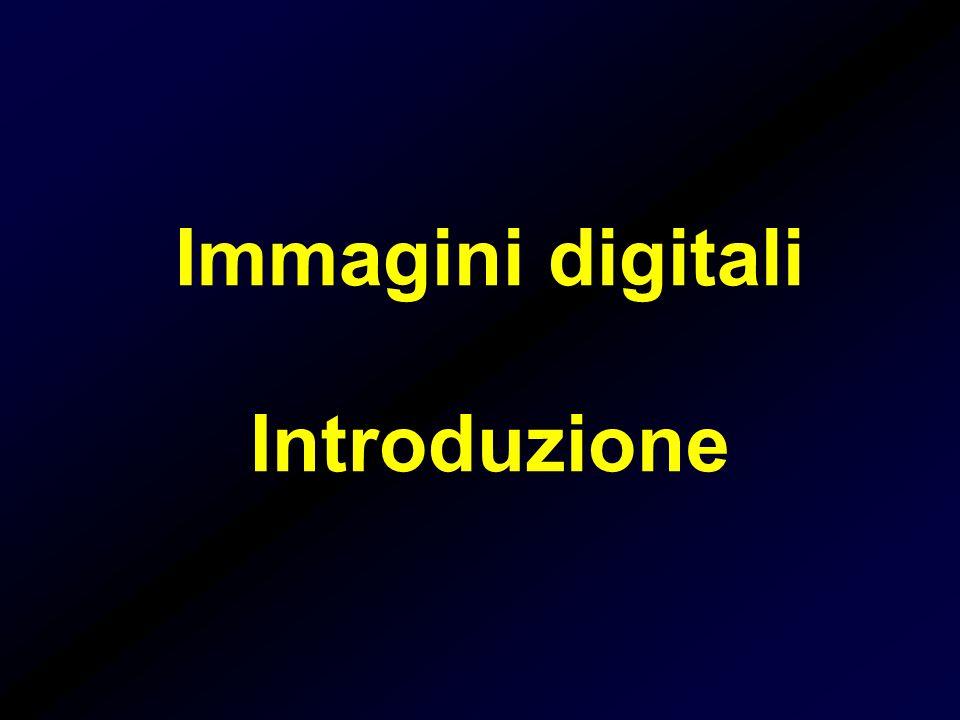 Immagini digitali Introduzione