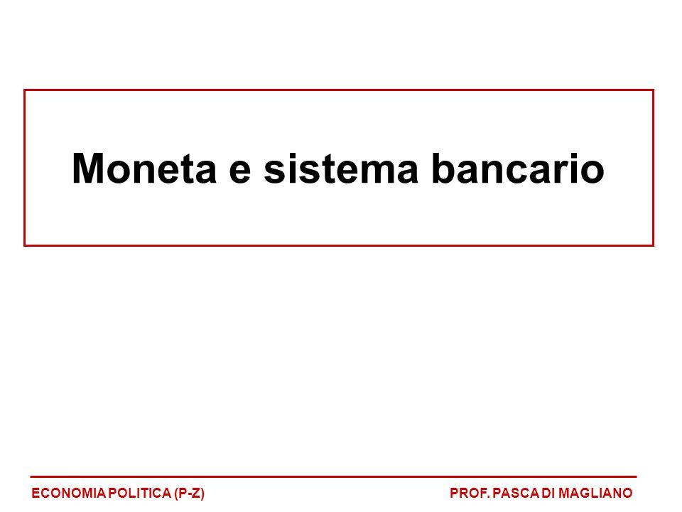 Moneta e sistema bancario
