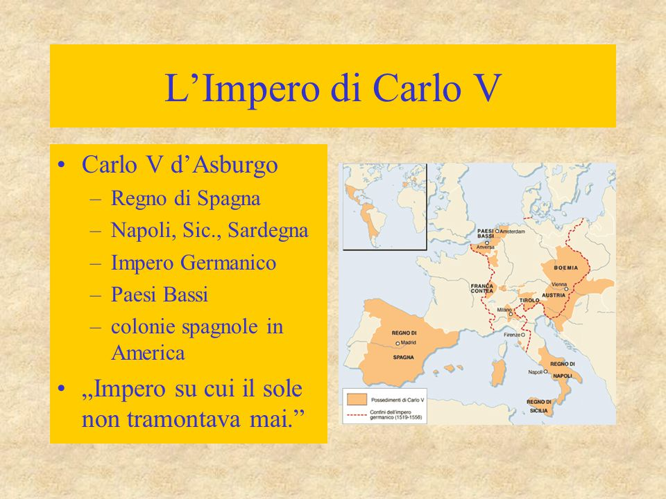 L'Impero di Carlo V Carlo V d'Asburgo