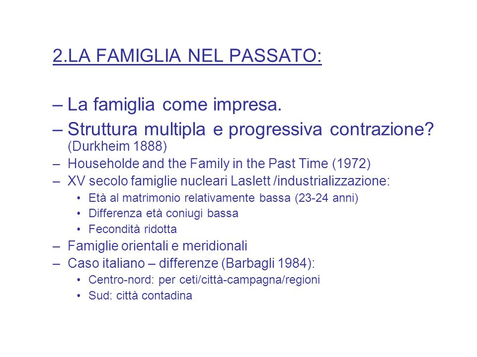 2.LA FAMIGLIA NEL PASSATO: La famiglia come impresa.