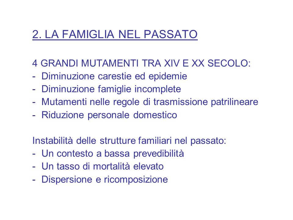 2. LA FAMIGLIA NEL PASSATO