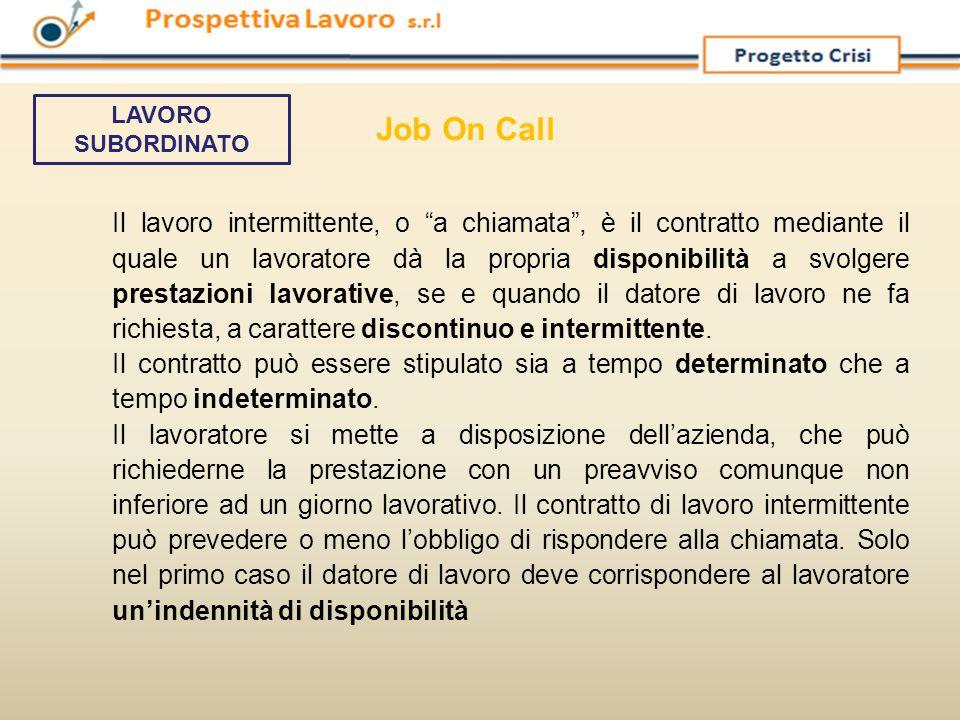 Job On Call LAVORO SUBORDINATO.