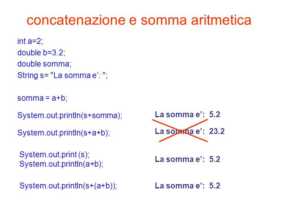 concatenazione e somma aritmetica