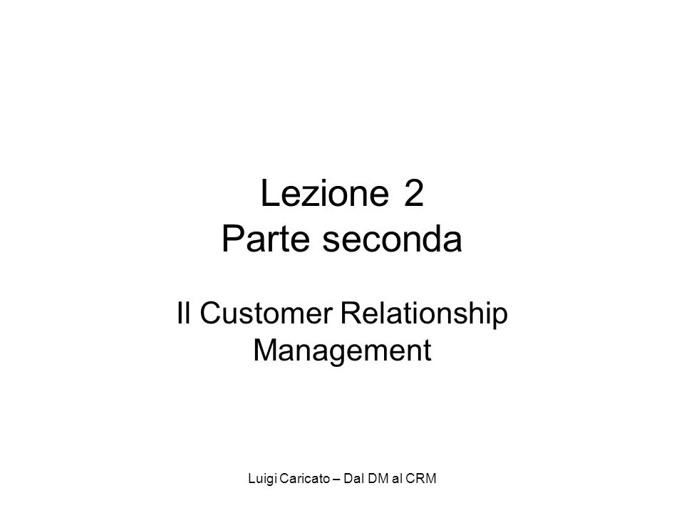 Il Customer Relationship Management