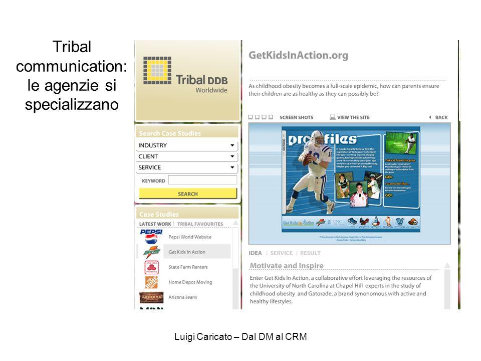 Tribal communication: le agenzie si specializzano