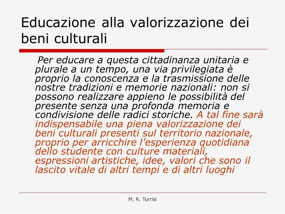 Educazione alla valorizzazione dei beni culturali