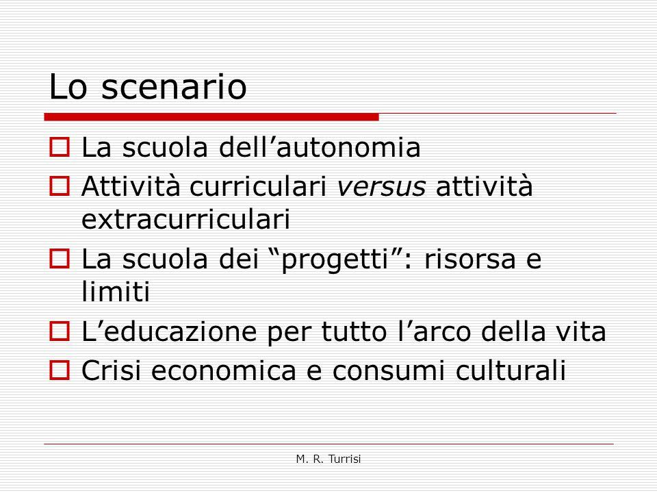 Lo scenario La scuola dell'autonomia