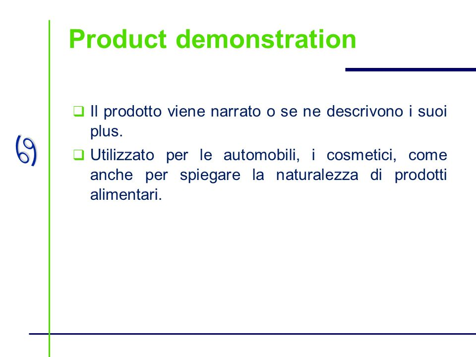 Product demonstration