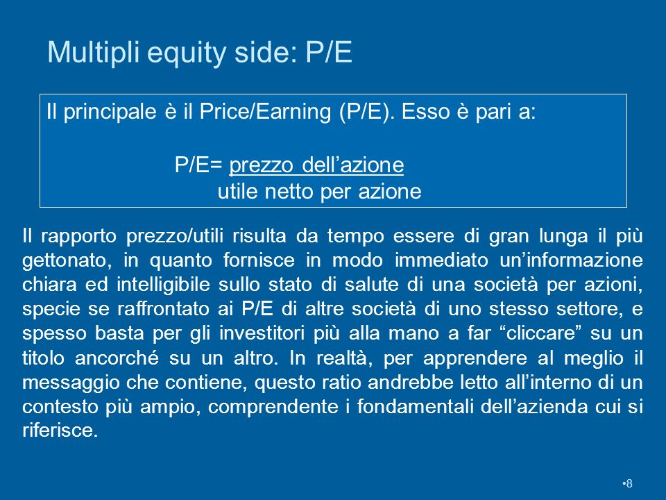 Multipli equity side: P/E
