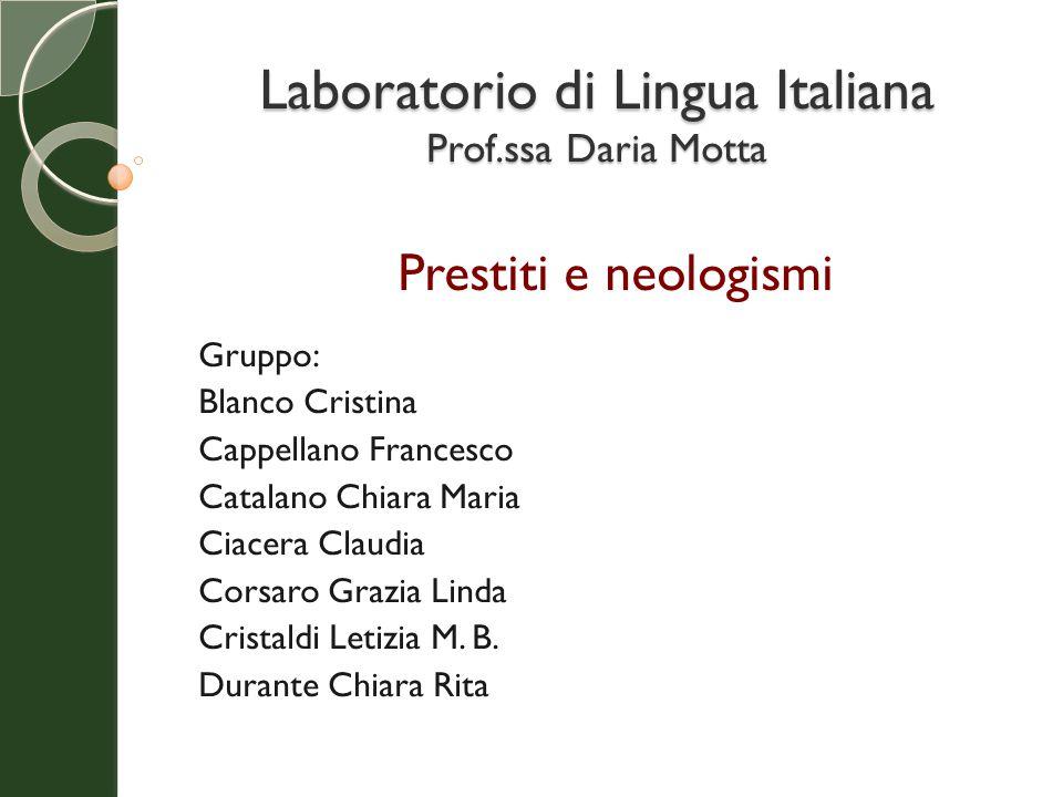 Laboratorio di Lingua Italiana Prof.ssa Daria Motta