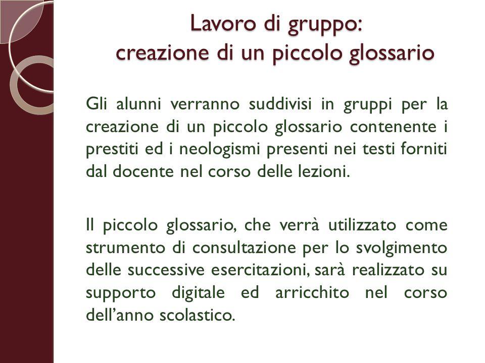 Lavoro di gruppo: creazione di un piccolo glossario