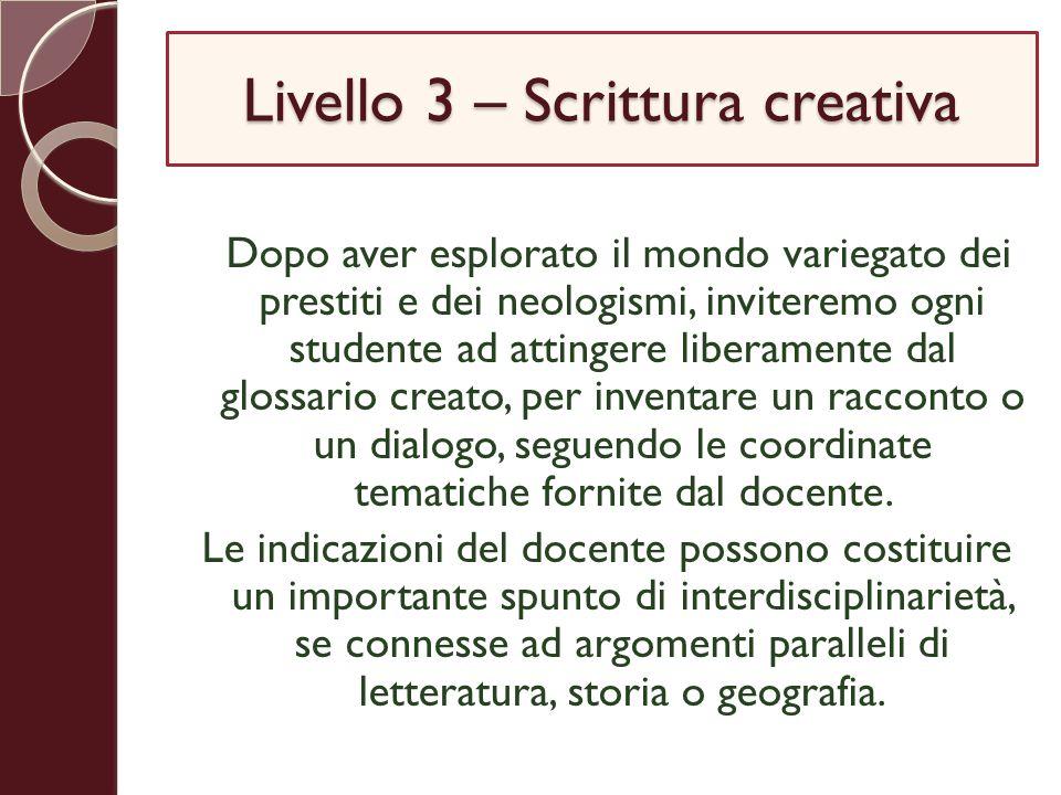 Livello 3 – Scrittura creativa