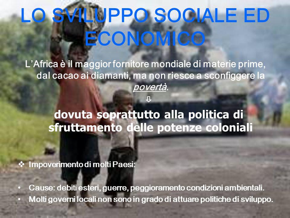 LO SVILUPPO SOCIALE ED ECONOMICO