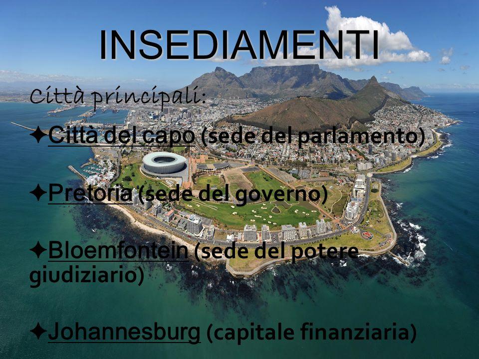 INSEDIAMENTI Città principali: Città del capo (sede del parlamento)