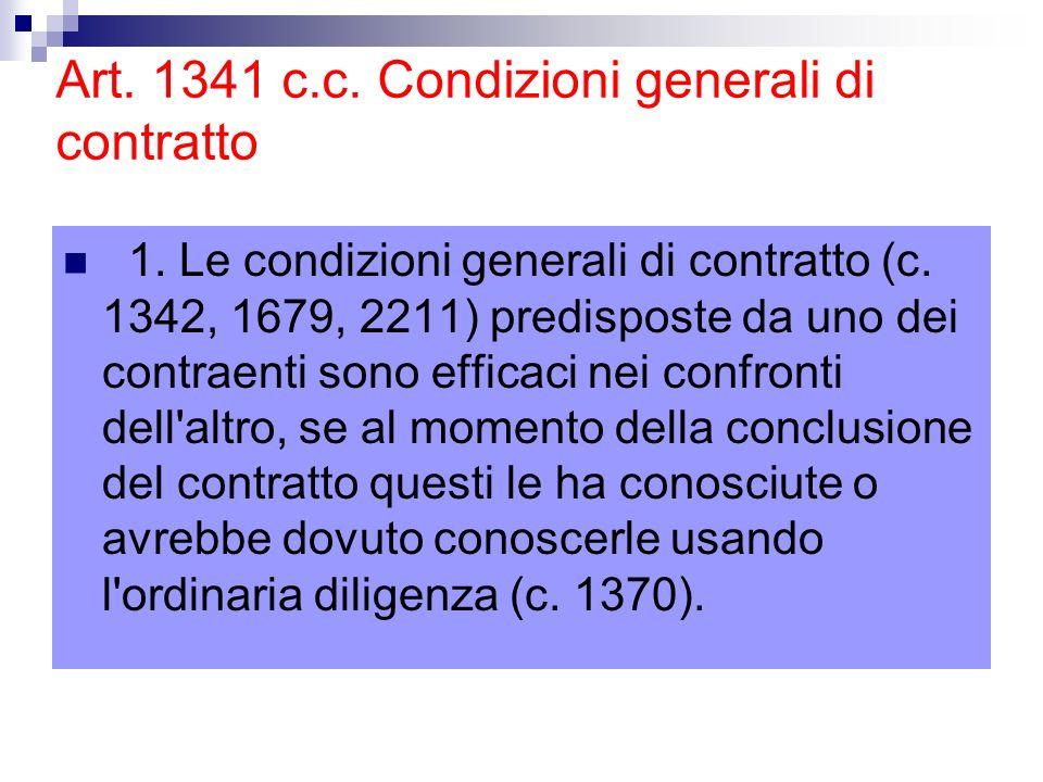 Art. 1341 c.c. Condizioni generali di contratto