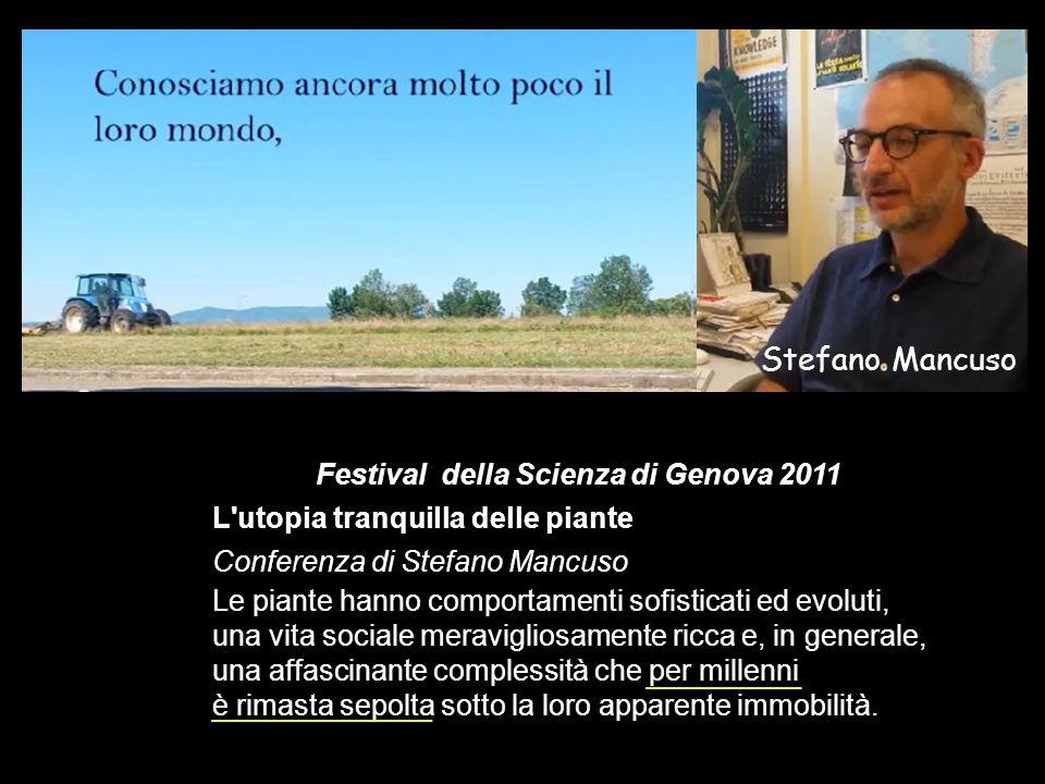 Stefano Mancuso Festival della Scienza di Genova 2011