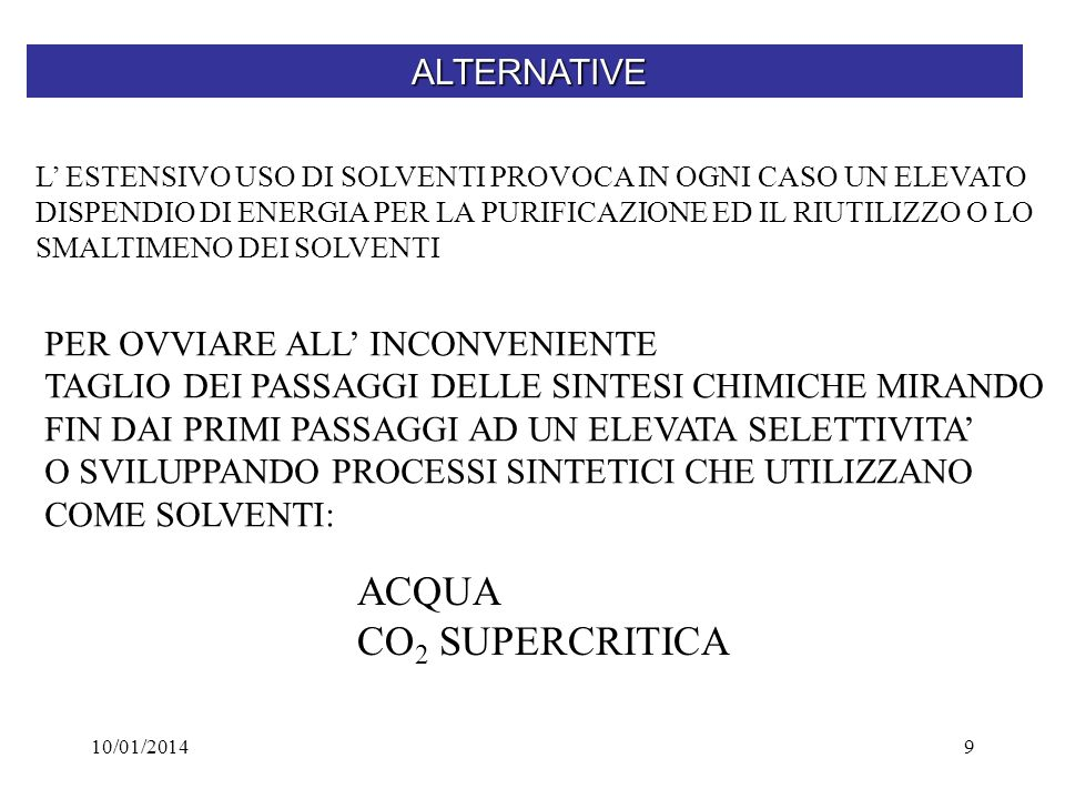 ACQUA CO2 SUPERCRITICA ALTERNATIVE PER OVVIARE ALL' INCONVENIENTE