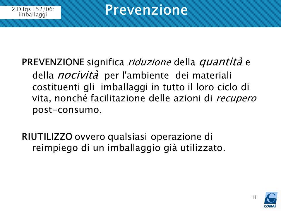 Prevenzione 2.D.lgs 152/06: imballaggi.