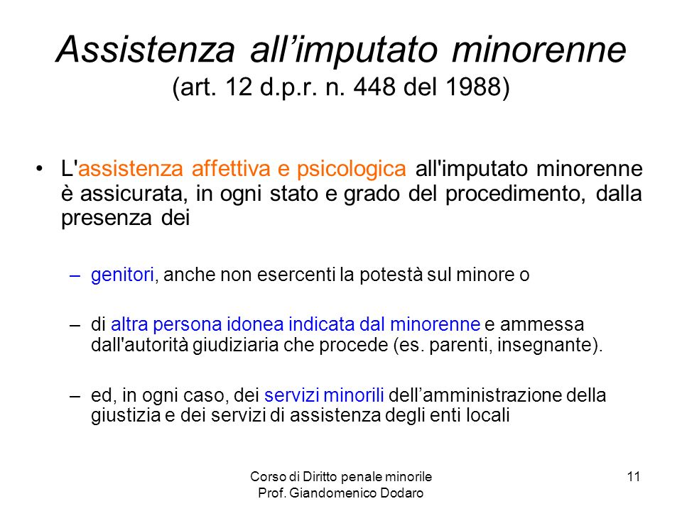 Assistenza all'imputato minorenne (art. 12 d.p.r. n. 448 del 1988)
