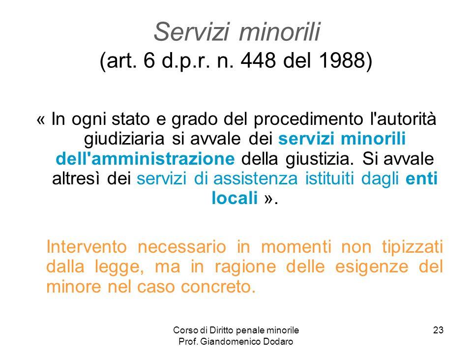 Servizi minorili (art. 6 d.p.r. n. 448 del 1988)