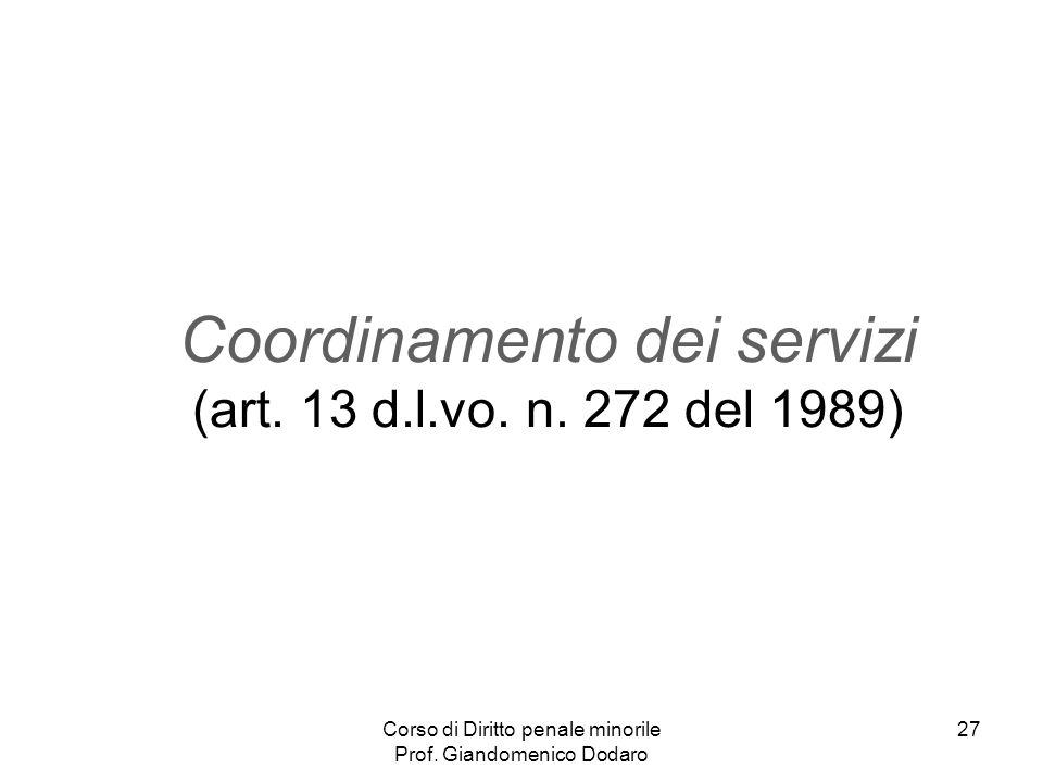 Coordinamento dei servizi (art. 13 d.l.vo. n. 272 del 1989)