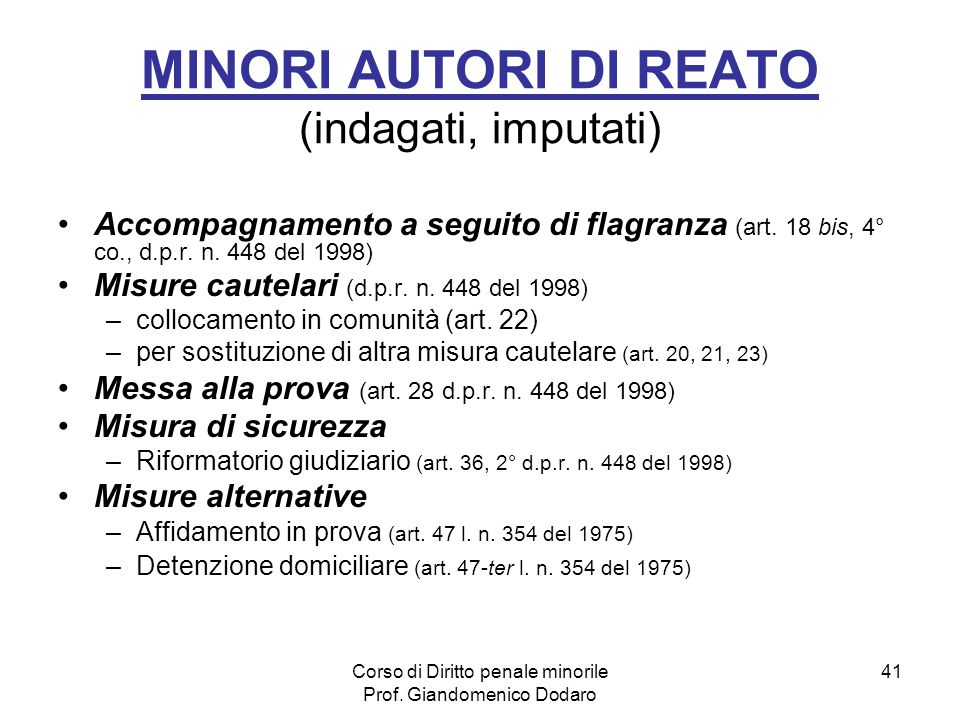 MINORI AUTORI DI REATO (indagati, imputati)