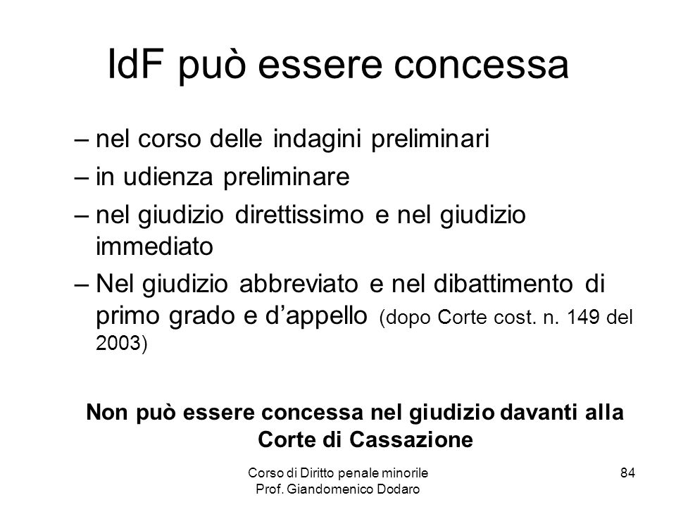 IdF può essere concessa