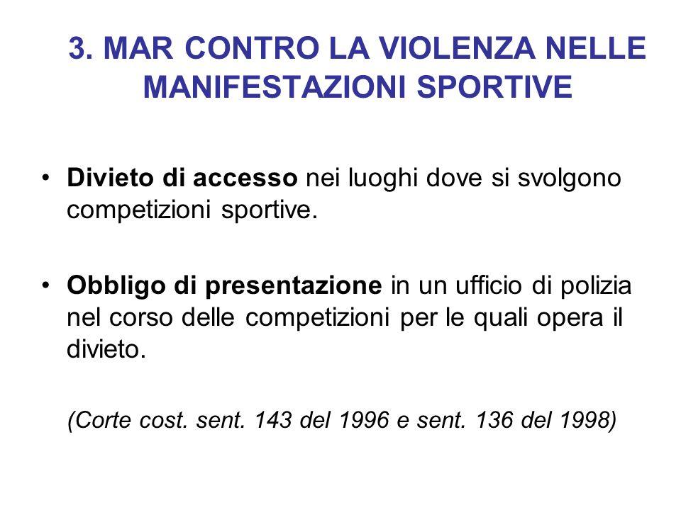 3. MAR CONTRO LA VIOLENZA NELLE MANIFESTAZIONI SPORTIVE