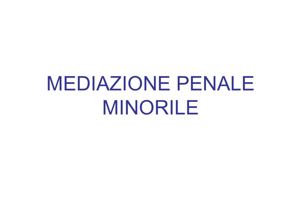 MEDIAZIONE PENALE MINORILE