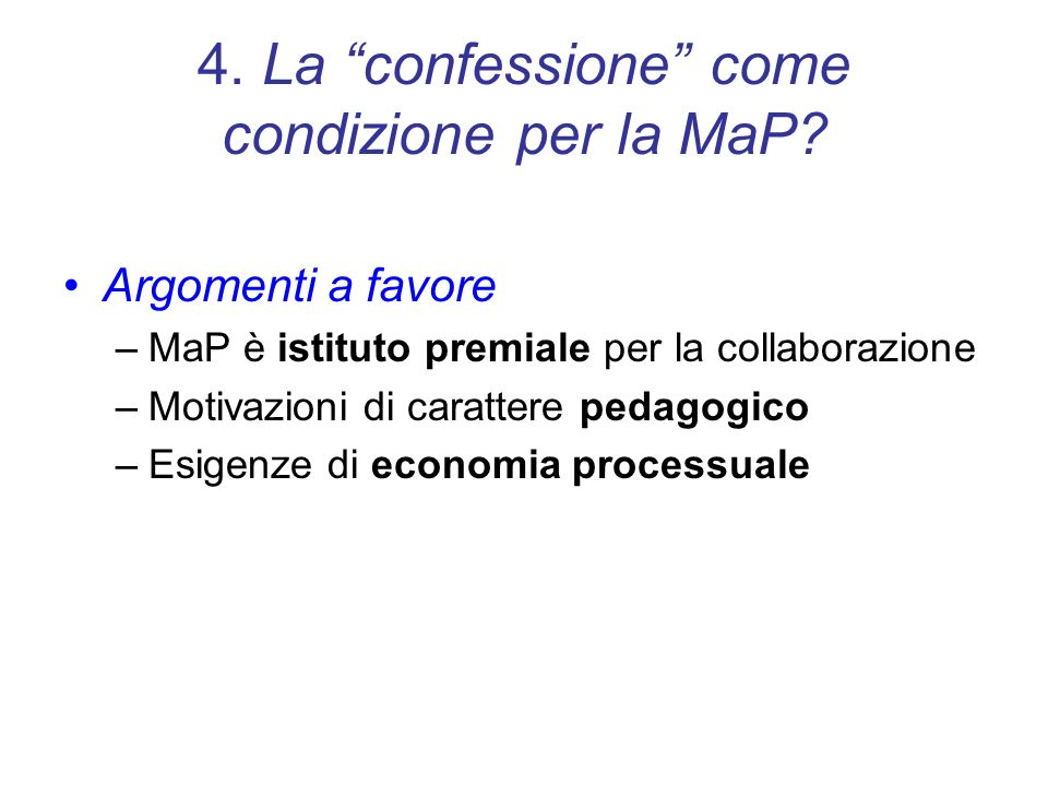 4. La confessione come condizione per la MaP