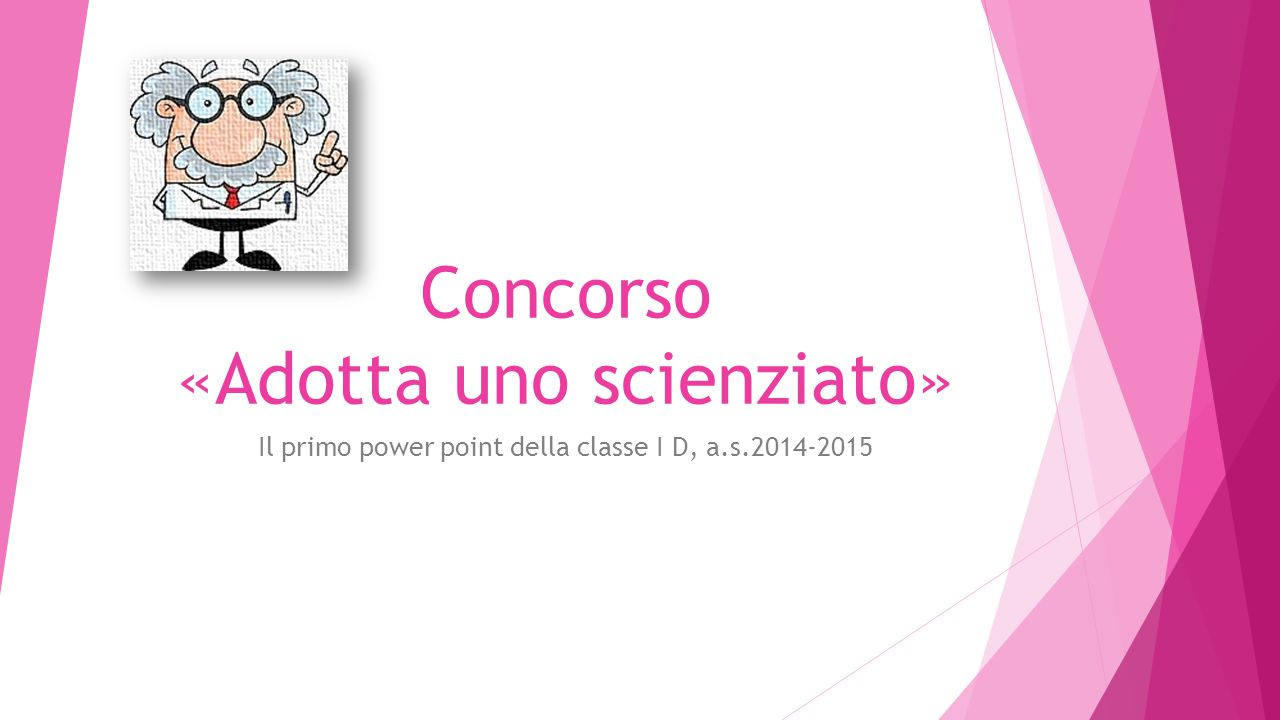 Concorso «Adotta uno scienziato»