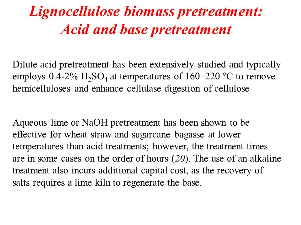 Lignocellulose biomass pretreatment: Acid and base pretreatment