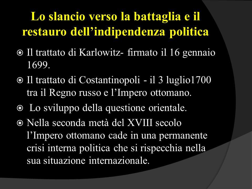 Lo slancio verso la battaglia e il restauro dell'indipendenza politica