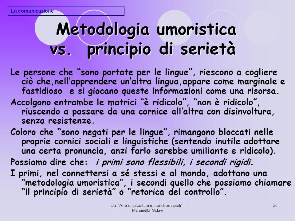 Metodologia umoristica vs. principio di serietà