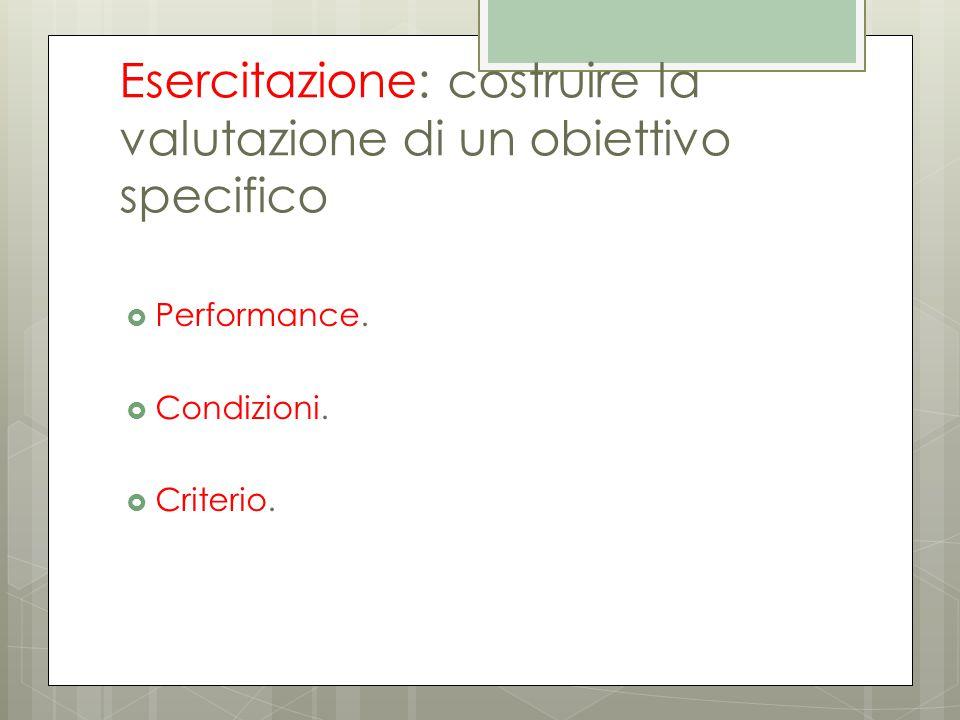 Esercitazione: costruire la valutazione di un obiettivo specifico