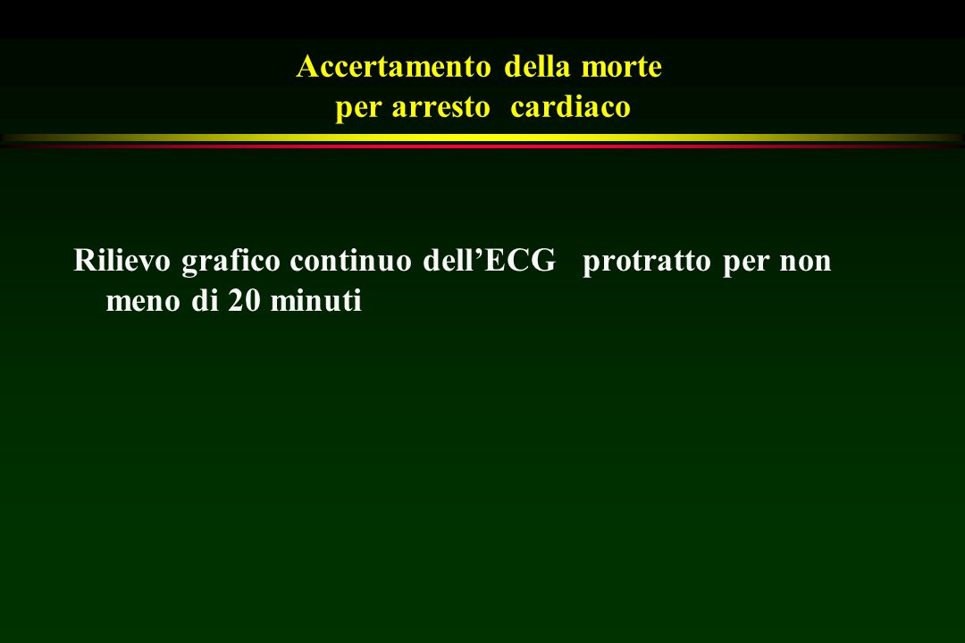 Accertamento della morte per arresto cardiaco
