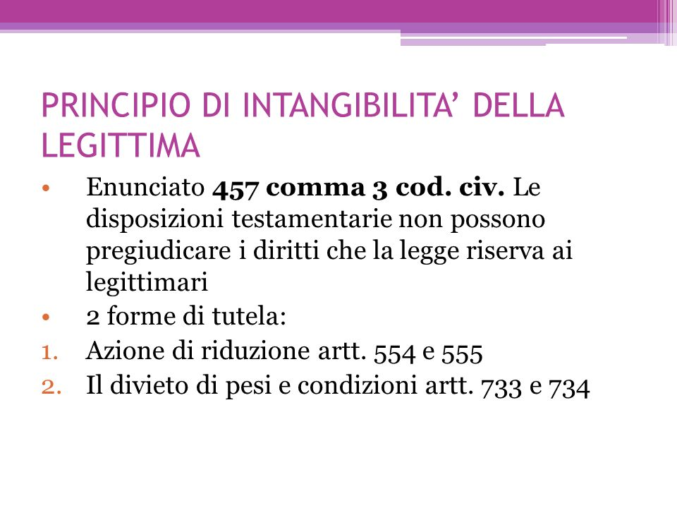 PRINCIPIO DI INTANGIBILITA' DELLA LEGITTIMA