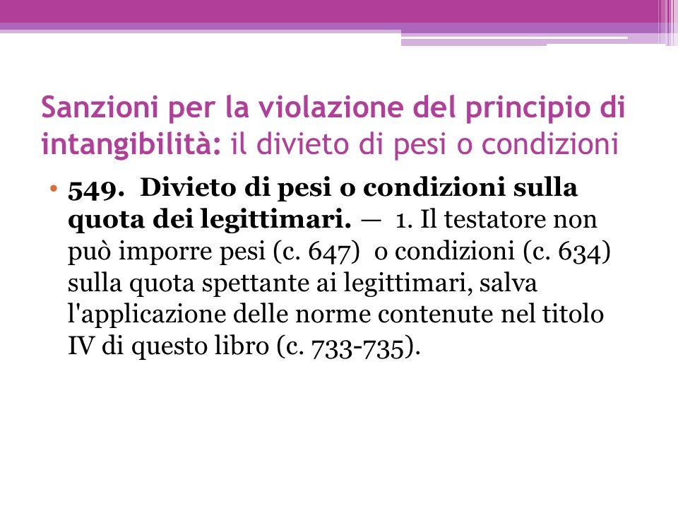 Sanzioni per la violazione del principio di intangibilità: il divieto di pesi o condizioni