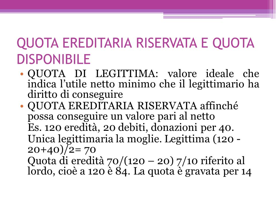 QUOTA EREDITARIA RISERVATA E QUOTA DISPONIBILE